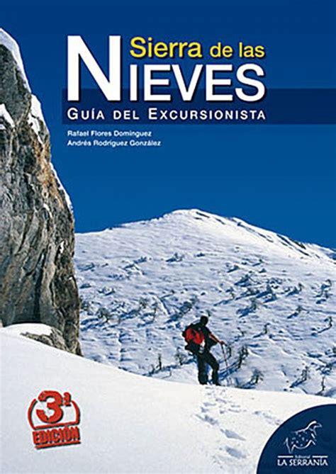 Sierra De Las Nieves Guia Del Excursionista Serie Guias