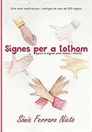 Signes Per A Tothom Apren A Signar Amb Bebes I Infants
