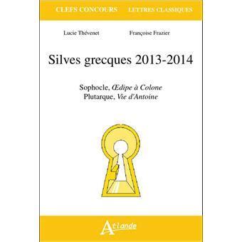 Silves Grecques 2013 2014 Sophocle