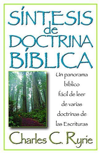 Sintesis De Doctrina Biblica Spanish Edition