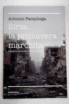 Siria. La primavera marchita (A contraluz)
