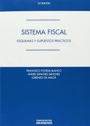 Sistema Fiscal Esquemas Y Supuestos Practicos Manuales