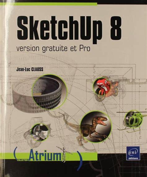 Sketchup 8 Version Gratuite