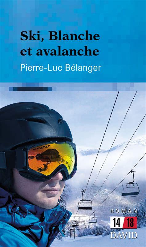Ski Blanche Et Avalanche