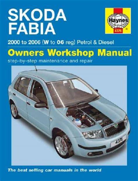 Skoda Fabia Service And Repair Manual Haynes Service And Repair Manual