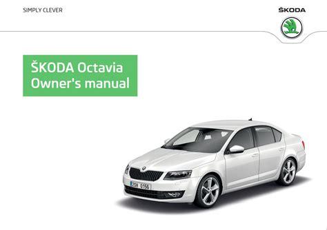 Skoda Octavia Owner Manual 2015