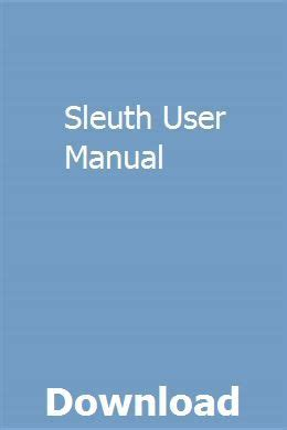 Sleuth User Manual