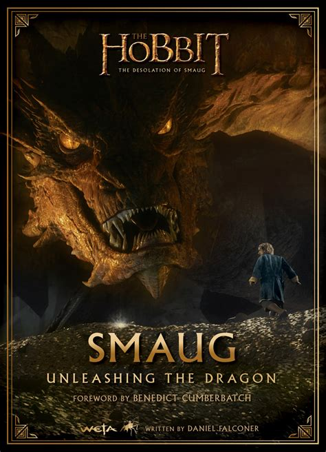 Smaug Unleashing The Dragon The Hobbit The Desolation Of Smaug Hobbit 2 Film Tie In