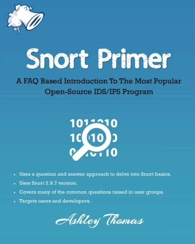 Snort Primer A Faq Based Introduction To The Most Popular Open Source Ids Ips Program