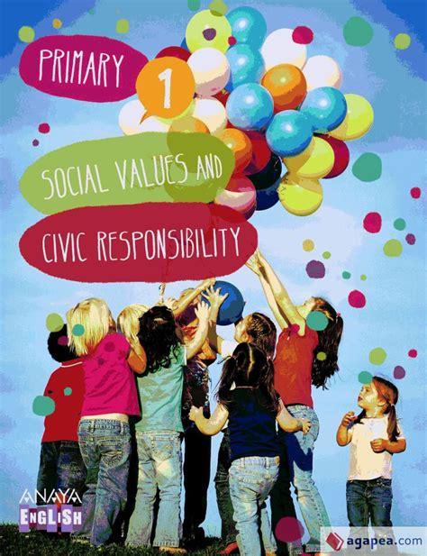 Social Values And Civic Responsibility 1 Anaya English 9788467845822