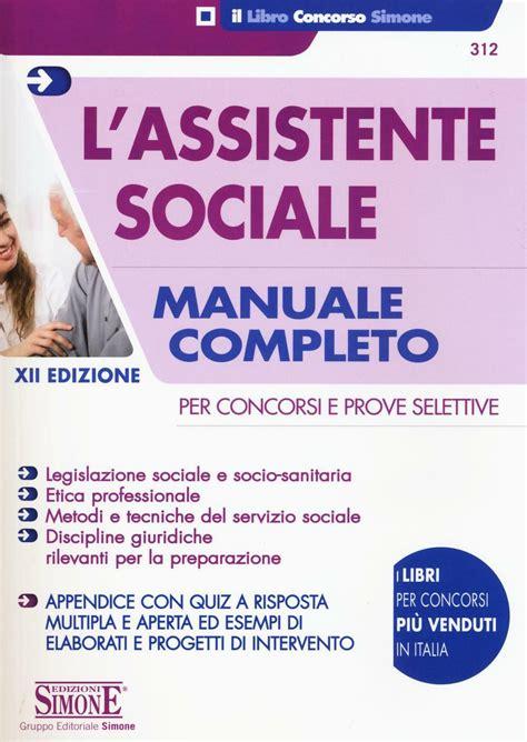 Scaricare Sociale Per Concorsi E Prove Selettive Manuale Completo Per La Preparazione Con Contenuto Digitale Per Download E Accesso On Line PDF Gratis
