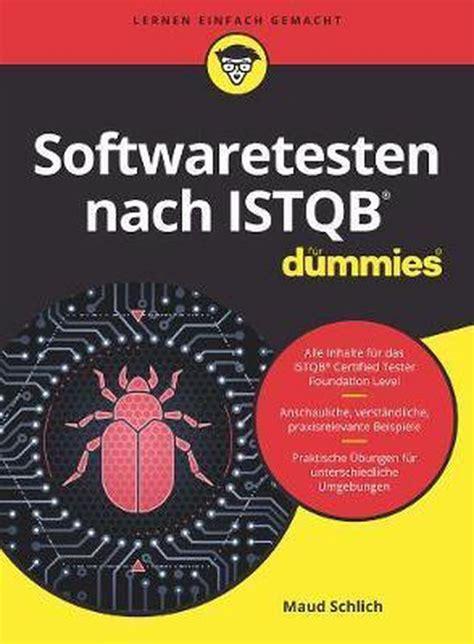 Softwaretesten Nach Istqb Fur Dummies German Edition