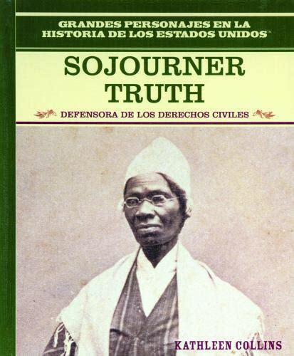 Sojourner Truth (Grandes Personajes en la Historia de los Estados Unidos)