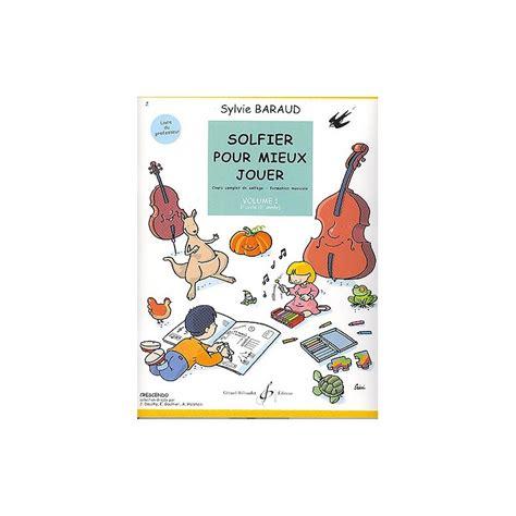 Solfier Pour Mieux Jouer Volume 1 Solfege Book