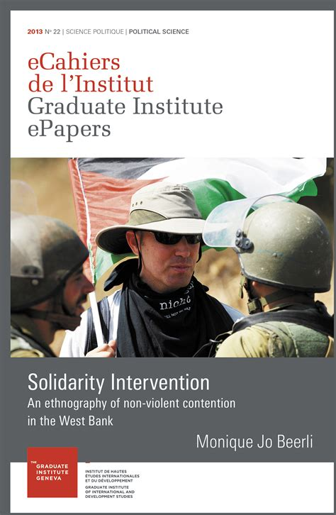 Solidarity Intervention An Ethnography Of Nonviolent Transnational Contention In The West Bank Ecahiers De L Institut English Edition