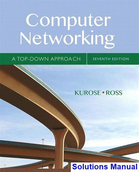Solution Manual Computer Networking Top Kurose