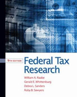 Solution Manual Federal Tax Research 9th Edition