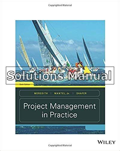 Solution Manual Project Management In Practice