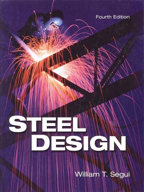 Solution Manual Steel Design Segui 4th Edition