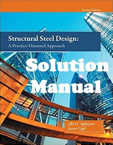 Solution Manual Structural Steel Design Aghayere