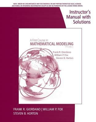 Solution Manual To A First Course In Mathematical Modelings