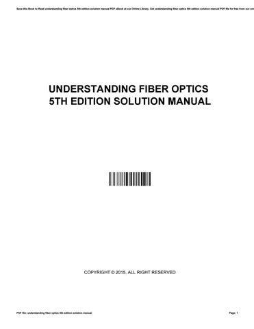 Solution Manual Understanding Fiber Optics 5th Edition