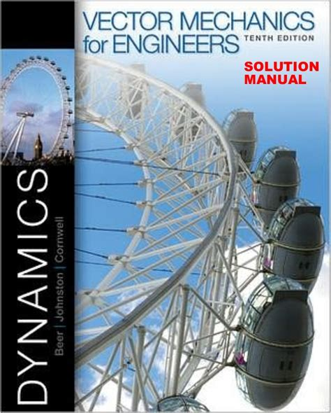 Solution Manual Vector Mechanics For Engineers Dynamics 10th