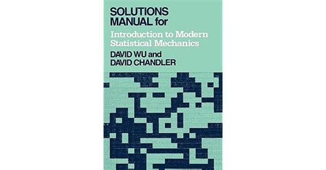 Solutions Manual Chandler Introduction To Statistical Mechanics