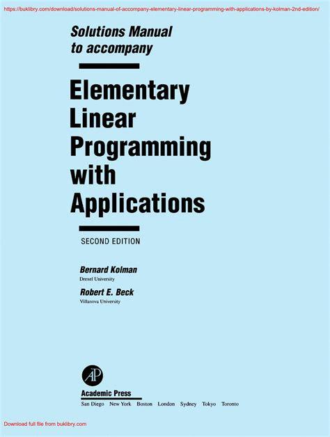 Solutions Manual To Accompany Elementary Linear Programming With Applications Bernard Kolman