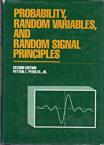 Solutions Manual To Accompany Probability Random Variables And Signal Principles Unknown Binding Peyton Z Peebles Jr