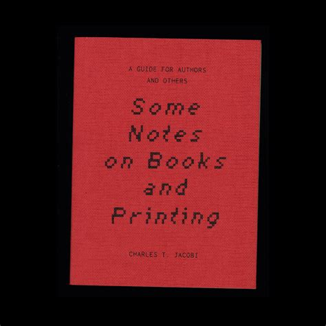 Some Notes On Books And Printing A Guide For Authors And Others 1892