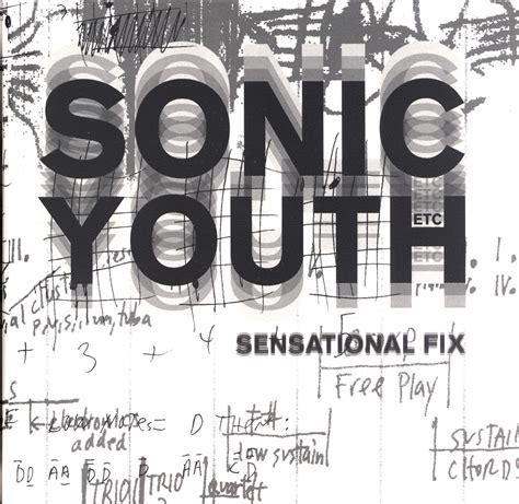 Sonic Youth Etc Sensational Fix Avec 2 Disques Vinyles