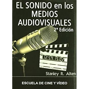 Sonido En Los Medios Audiovisuales El 2 Ed