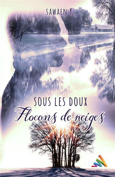Sous Les Doux Flocons De Neige Romance Mxm Roman Gay Mxm