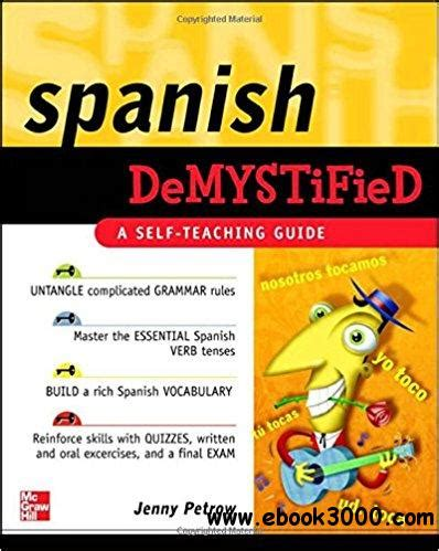 Spanish Demystified A Self Teaching Guide