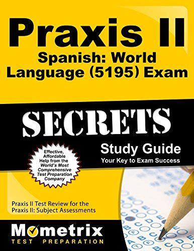 Spanish World Language 5195 Study Guide