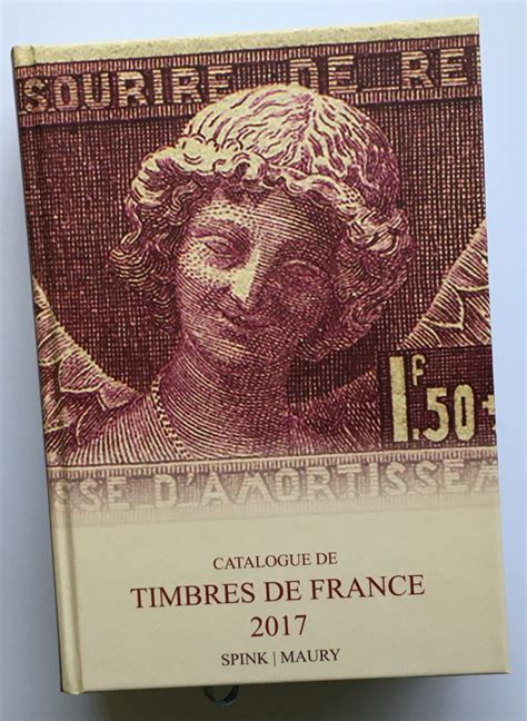 Spink Maury Catalogue De Timbres De France 2017