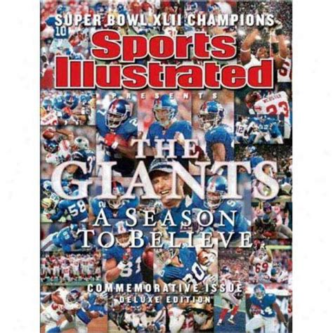 Sports Illustrated Presents New York Giants World Champions Super Bowl Xlii A Season To Believe Commemorative Issue