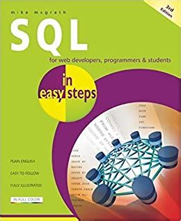 Sql In Easy Steps By Mike Mcgrath 2012 06 12