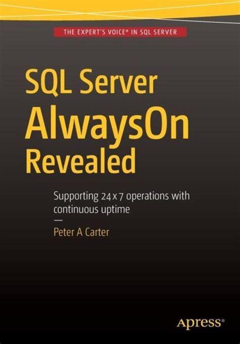 Sql Server Alwayson Revealed By Peter Carter 2015 12 09