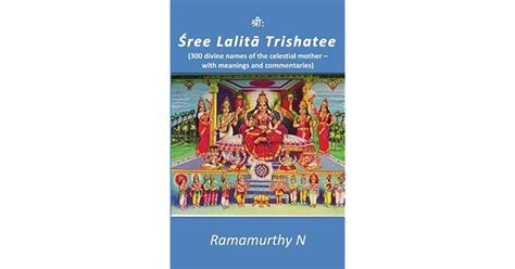 Sree Lalita Trishatee: 300 Divine Names of the Celestial Mother
