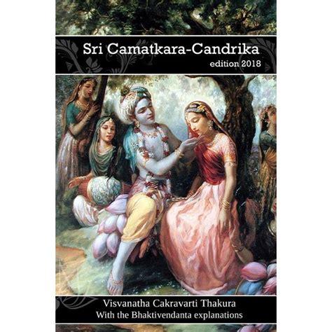 Sri Camatkara Candrika With The Bhaktivedanta Explanations English Edition
