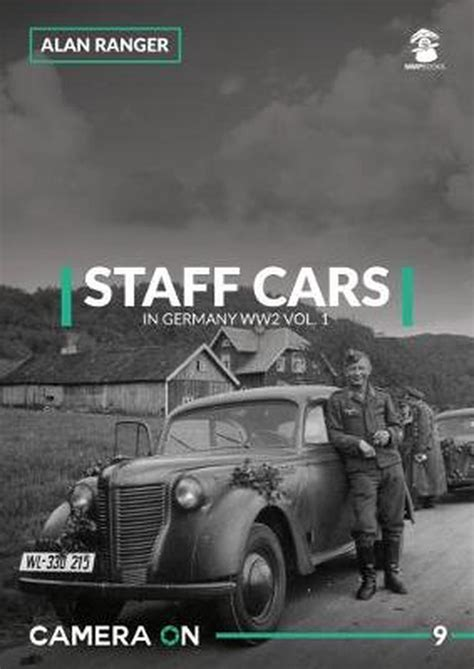 Staff Cars In Germany Ww2 1 Camera On