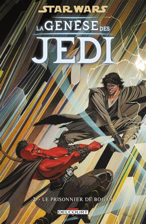 Star Wars La Genese Des Jedi T02 Le Prisonnier De Bogan