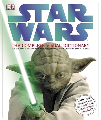 Star Wars The Complete Visual Dictionary By Ryder Windham 2006 10 05
