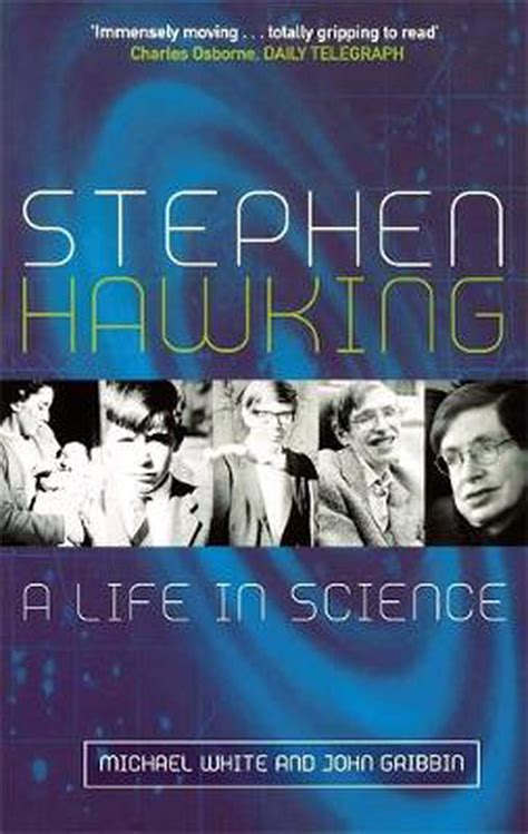 Stephen Hawking A Life In Science Updated Edition By John Gribbin Michael White 2002 Paperback