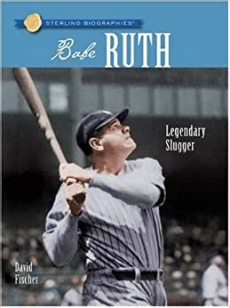 Sterling Biographies®: Babe Ruth