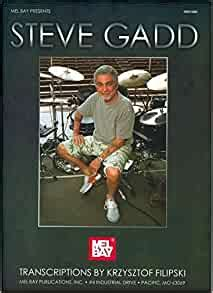 Steve Gadd Book Mel Bay Presents