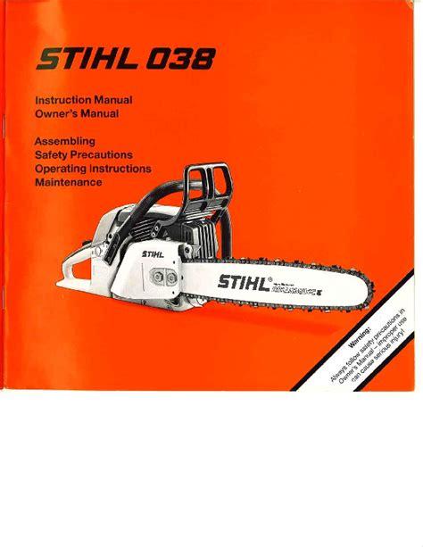 Stihl 038 Chain Saw Repair Manual