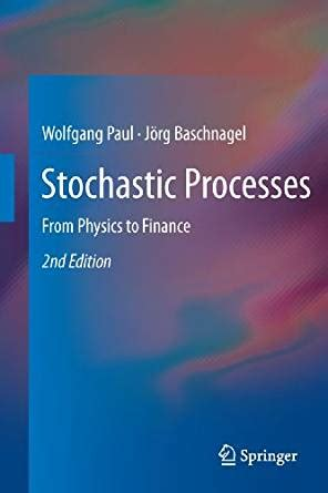 Stochastic Processes From Physics To Finance